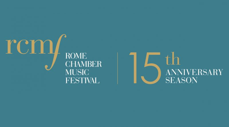 The Rome Chamber Music Festival 15 th Season